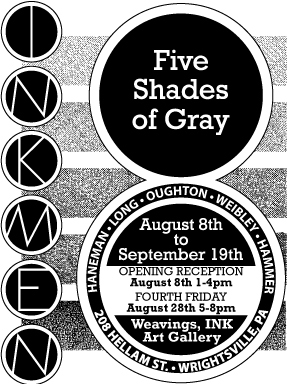 INKMEN8: Five Shades of Gray >>Opening Reception
